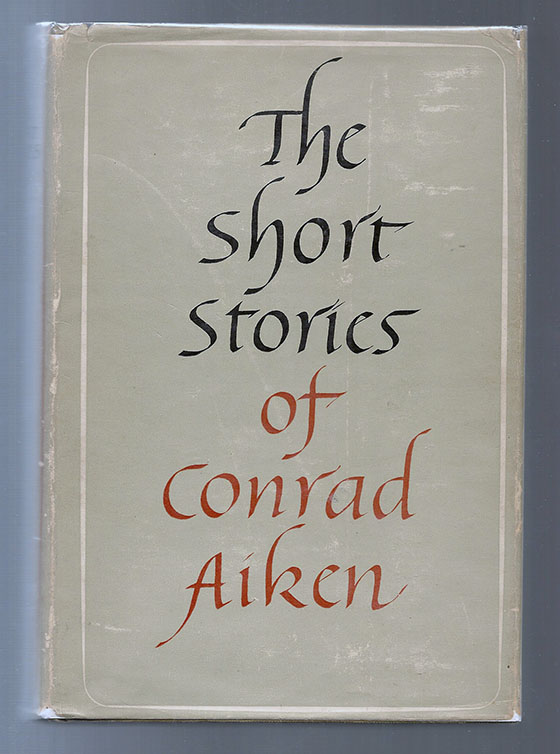 Image for Short Stories of Conrad Aiken, The
